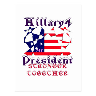 Hillary For USA President We are Stronger Together Postcard
