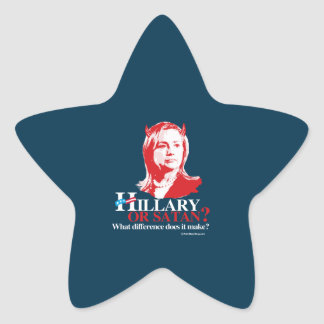 Hillary or Satan - what difference - Anti Hillary Star Sticker