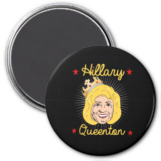 Hillary Queenton for President -- - Election 2016  Magnet