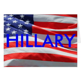 Hillary Running for President, American Flag Greeting Card