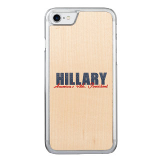 Hillary The 45th. President Carved iPhone 7 Case