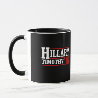 Hillary Timothy 16 - Retro Political Sign -- Mug