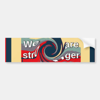 Hillary USA we are stronger together Bumper Sticker