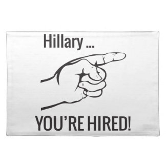 Hillary ... You're Hired Placemat