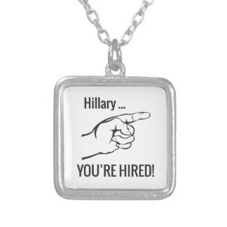 Hillary ... You're Hired Silver Plated Necklace
