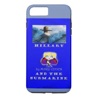 hillaryandthesubmarine iPhone 8 plus/7 plus case