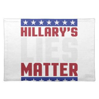 Hillary's Lies Matter Placemat