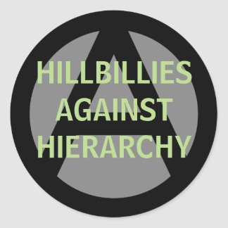 hillbillies against hierarchy classic round sticker
