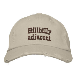 Hillbilly adjacent cap