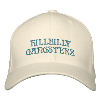 HILLBILLY GANGSTERZ EMBROIDERED HAT