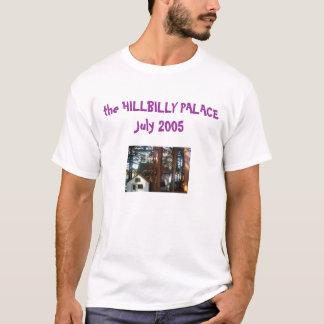 Hillbilly Palace-2 T-Shirt