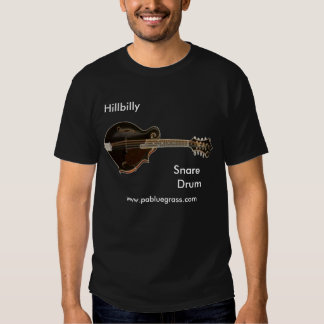 Hillbilly, Snare  Drum, Dark Tshirt