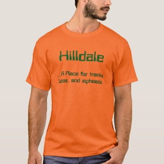 Hilldale, ...A Place for tranks, lobos, and zip... T-Shirt