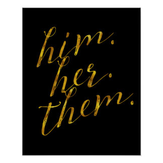 Him Her Them Family Quote Gold Faux Foil Poster