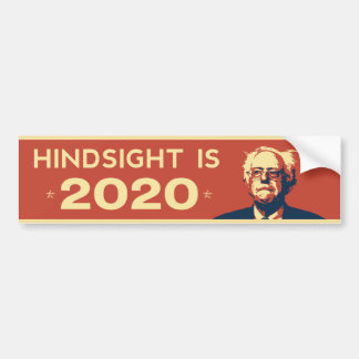"""HINDSIGHT IS 2020"" Bernie Sanders Sticker"