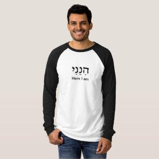 Hineini, Here I am T-Shirt
