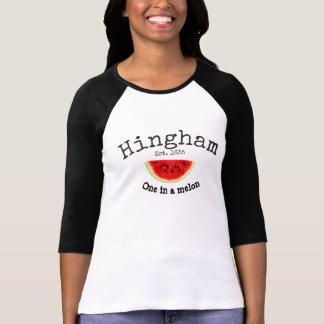 "Hingham Ma. ""one in a melon"" Women's Shirt"