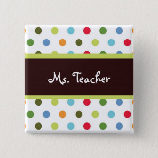Hip Dots Teacher Name Tag 15 Cm Square Badge