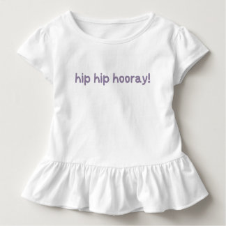 Hip Hip Hooray Dysplasia Awareness Toddler T-Shirt