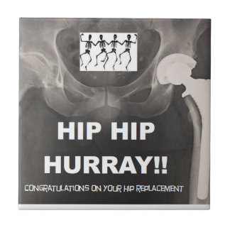 Hip Hip Hurray for your Hip Replacement Ceramic Tile