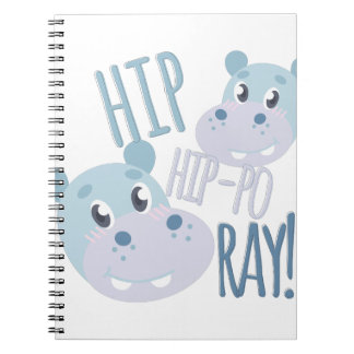 Hip Hip-po Ray Notebooks