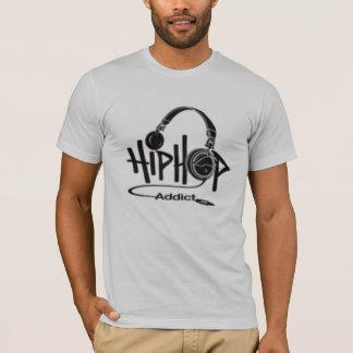 hip hop addict T-Shirt