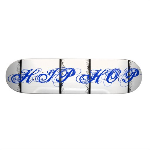 HIP HOP SKATEBOARD