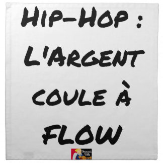 HIP-HOP: The MONEY RUNS With FLOW - Word games Napkin