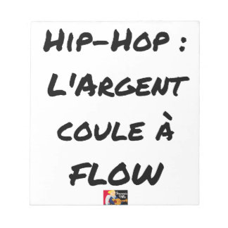 HIP-HOP: The MONEY RUNS With FLOW - Word games Notepad