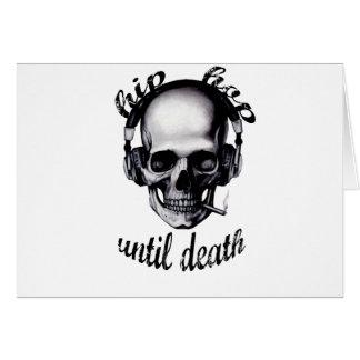 Hip Hop Until Death Card