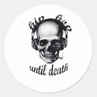 Hip Hop Until Death Round Sticker