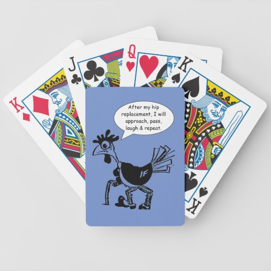 Hip Replacement Surgery - Fun Quote Bicycle Playing Cards