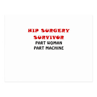 Hip Surgery Survivor Part Woman Part Machine Postcard