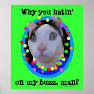 Hippie Psychedelic Rainbow Buzz Cat Poster