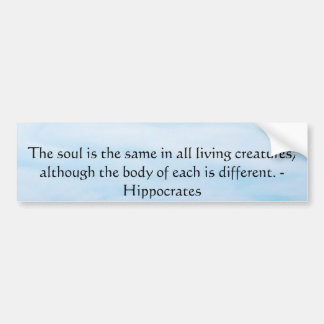 Hippocrates Animal Rights Quote Bumper Sticker