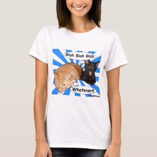 Hippy Kitty Blah Blah Blah Whatever!! T-Shirt