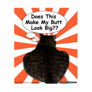 Hippy Kitty Does This Make My Butt Look Big?? Postcard