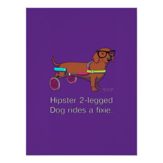 Hipster 2-legged Dog Poster