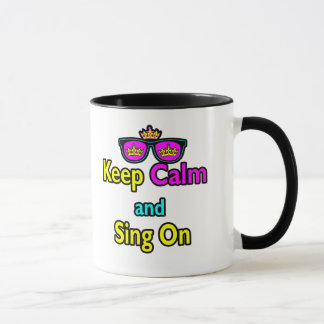 Hipster Crown Sunglasses Keep Calm And Sing On Mug