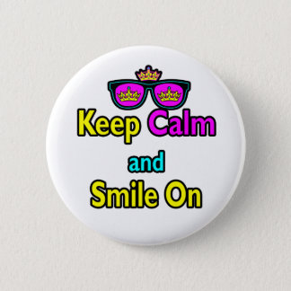 Hipster Crown Sunglasses Keep Calm And Smile On 6 Cm Round Badge