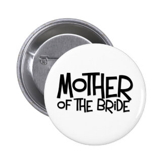 Hipster Mother of the Bride Button