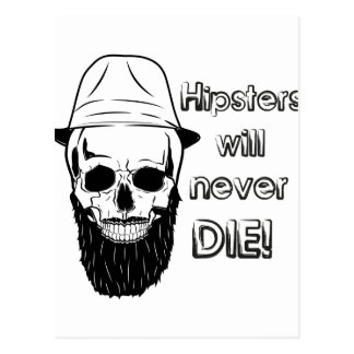 Hipsters will never die! postcard