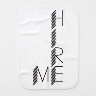 hire me burp cloth