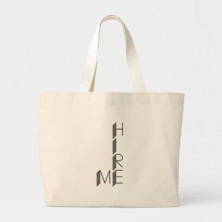 hire me large tote bag