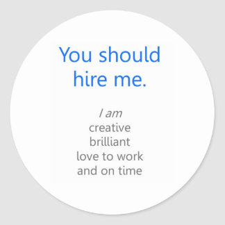 Hire me round stickers