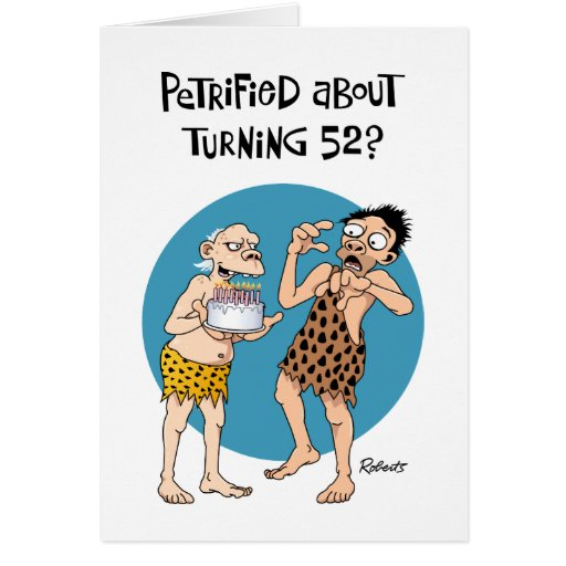 His 52nd Birthday Cards
