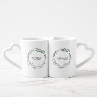 His and hers - Lovers' wreath YOURS ALWAYS Coffee Mug Set