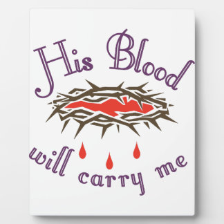 His Blood Plaques