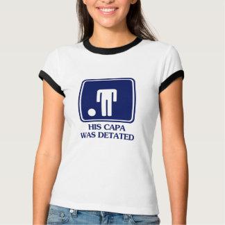His Capa was Detated T-Shirt