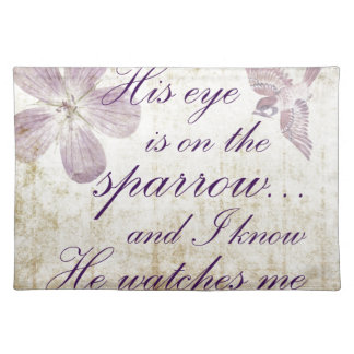 His Eye is on the Sparrow...Bible Verse Art Placemat